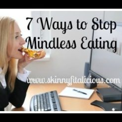 7 Ways To Stop Mindless Eating