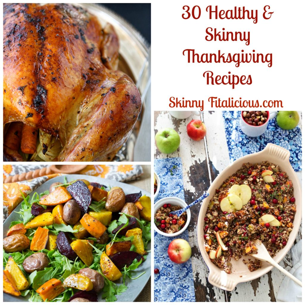 30 Healthy & Skinny Thanksgiving Recipes