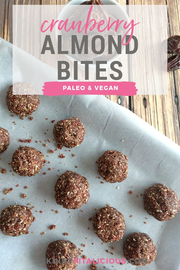 Cranberry Almond Bites are loaded with wholesome ingredients and plenty of sweetness. A healthy, low-calorie treat, the ultimate fall goodie! Paleo + Vegan + Gluten Free + Low Calorie