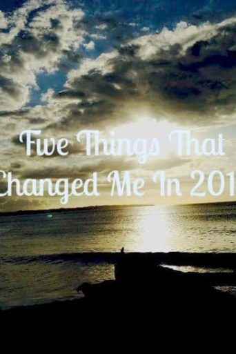 Five Things That Changed Me in 2014