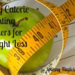 Why Calorie Counting Matters, I'm A Calorie Counter & Proud Of It