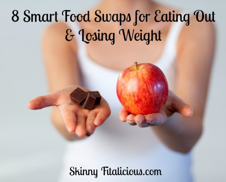 food_swaps_eating_out_losing_weight