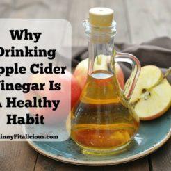 Why Drinking Apple Cider Vinegar Is A Healthy Habit
