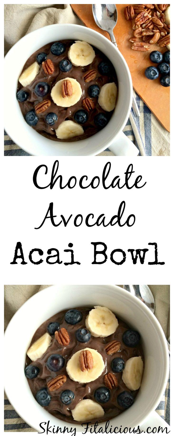 chocolate avocado acai bowl skinny fitalicious. Black Bedroom Furniture Sets. Home Design Ideas