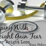 After Weight Loss: Coping With Weight Gain Fear