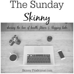The Sunday Skinny 11/5/17