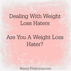 Are You A Weight Loss Hater?