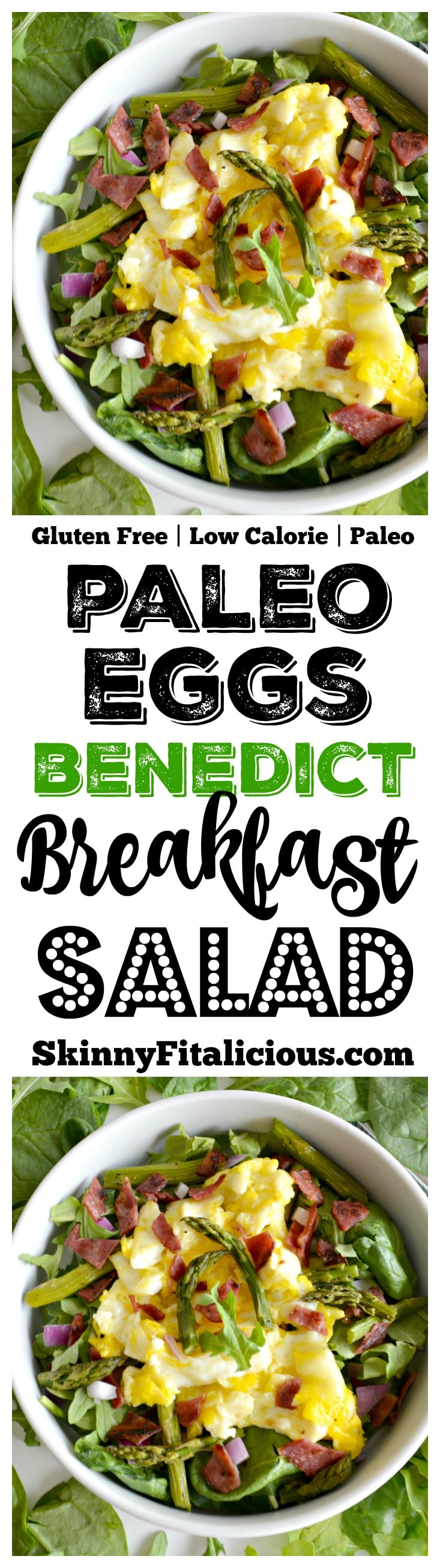 Start your day with an energizing bowl of produce topped with eggs. This Eggs Benedict Salad has gone green and lean with a mega loss in calories and boost of nutrition. Gluten Free + Low Calorie + Paleo