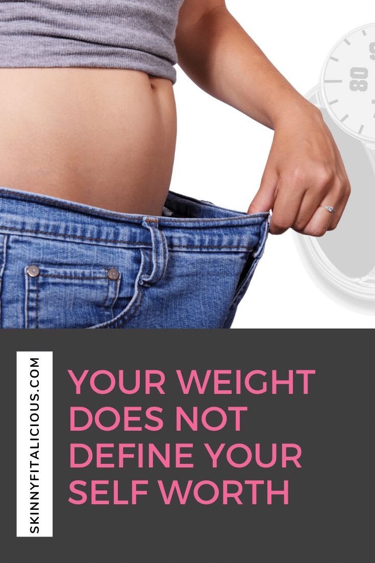 your weight does not define your self worth