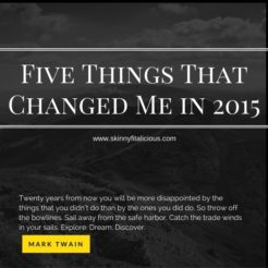 Five Things That Changed Me In 2015