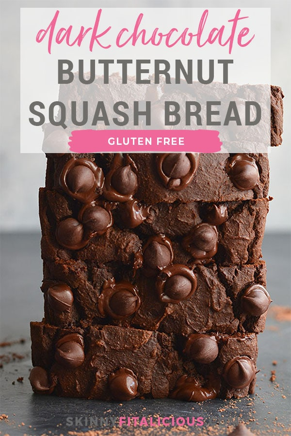 Insanely delicious Dark Chocolate Butternut Squash Bread! Made gluten free with whole grains and lightly sweetened, this protein packed bread is a chocolate lover's dream. You won't even know it has butternut squash or is good for you! Gluten Free + Low Calorie