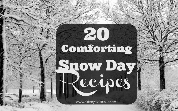 20 Snow Day Recipes