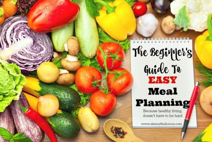 The Beginner's Guide To EASY Meal Planning