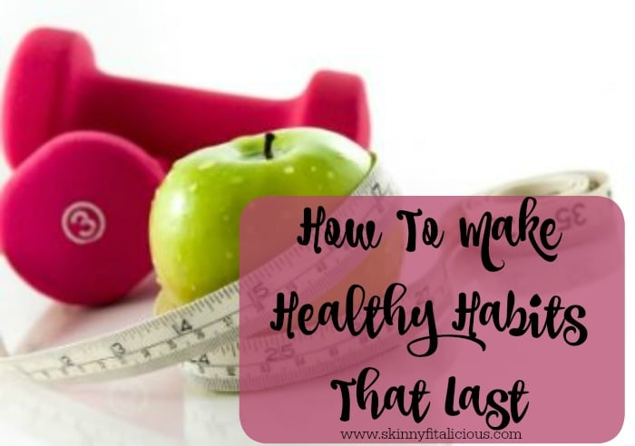 how to get healthy habits