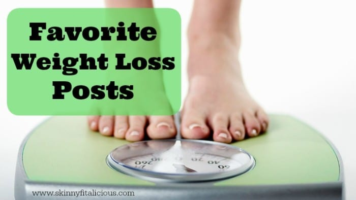 Favorite Weight Loss Posts