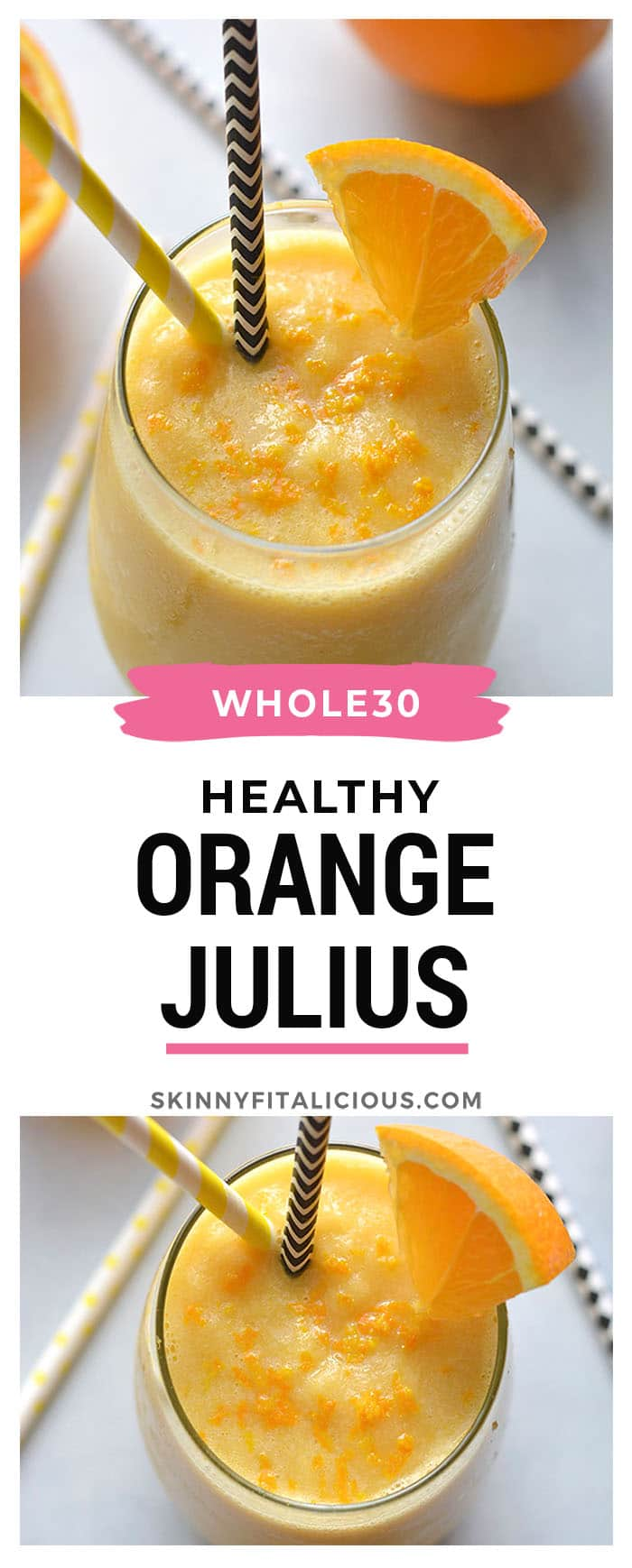 Healthy Orange Julius Whole30 Paleo Gf Vegan Skinny