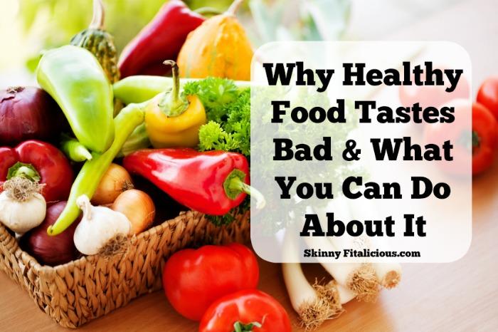 healthy-food-tastes-bad-img1