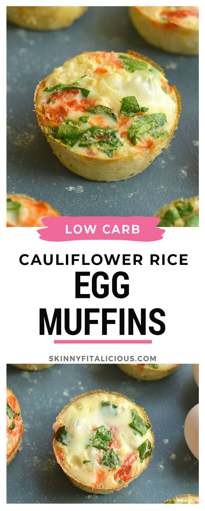 Cauliflower Egg Muffins made with cauliflower rice! With 6 grams of protein and less than 1 gram of carbs, these egg muffins make a nutritious make ahead breakfast you can take with you on-the-go! Paleo + Gluten Free + Low Calorie.