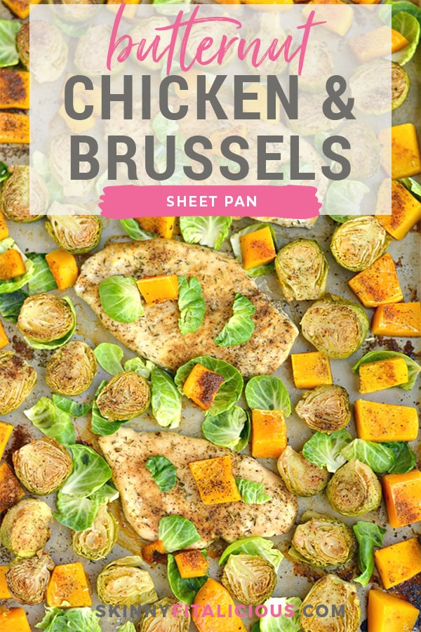 This One Pan Chicken Brussels Sprouts & Butternut Squash is perfectly baked on a single pan for an EASY and filling dinner. A Whole30, Paleo, Gluten Free, Low Calorie meal that takes 30 minutes, ideal for any weeknight meals or meal prepping!
