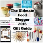 Make a blogger's dreams come true this holiday season by gifting them one of these blogger essentials in thisUltimate Food Blogger Gift Guide 2016!