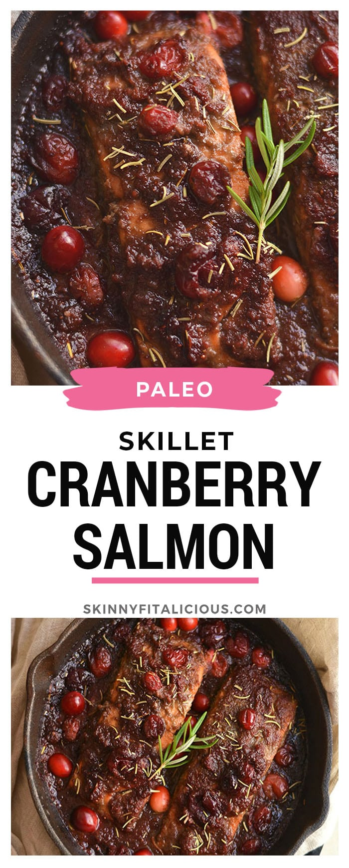 Skillet Cranberry Balsamic Salmon!This ONE skillet roastedbalsamic salmon infused with maple syrup and cranberries is a simple 30 minute sweet and pungent dinner. Perfect for holiday and winter dinner menus! Paleo + Gluten Free + Low Calorie!