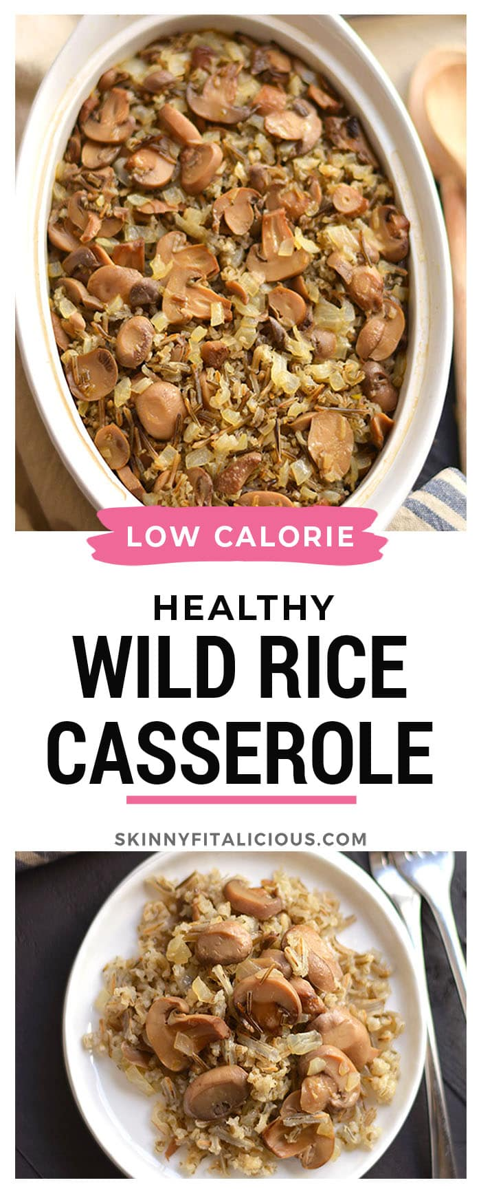 This Classic and Healthy Wild Rice Casserole is made with mushrooms and onions. A hearty vegetarian or side dish that's easy to make and guaranteed to please a crowd.
