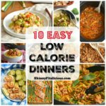 Watching your weight? I've got you covered with these 10 Easy Low Calorie Dinner Recipes! Delicious weight friendly dinners all under 400 calories and made with wholesome and filling ingredients.