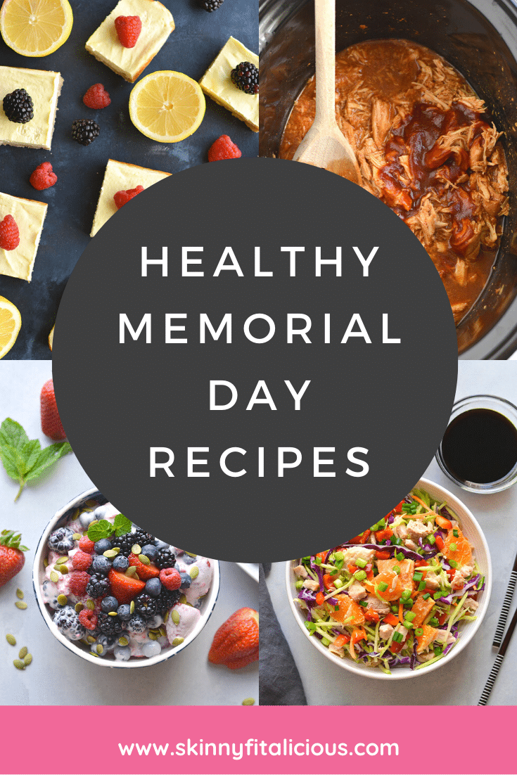 These Healthy Memorial Day Recipes are low calorie, gluten free and family approved! Appetizers, sides, mains and desserts included.