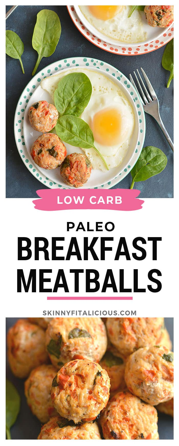 Paleo Breakfast Meatballs! Meatballs for breakfast! These protein & veggie packed balls are great for prepping in advance. Serve with eggs & take with you on the go. Easily customizable, simple to make & delicious! Gluten Free + Low Calorie + Paleo + Low Carb