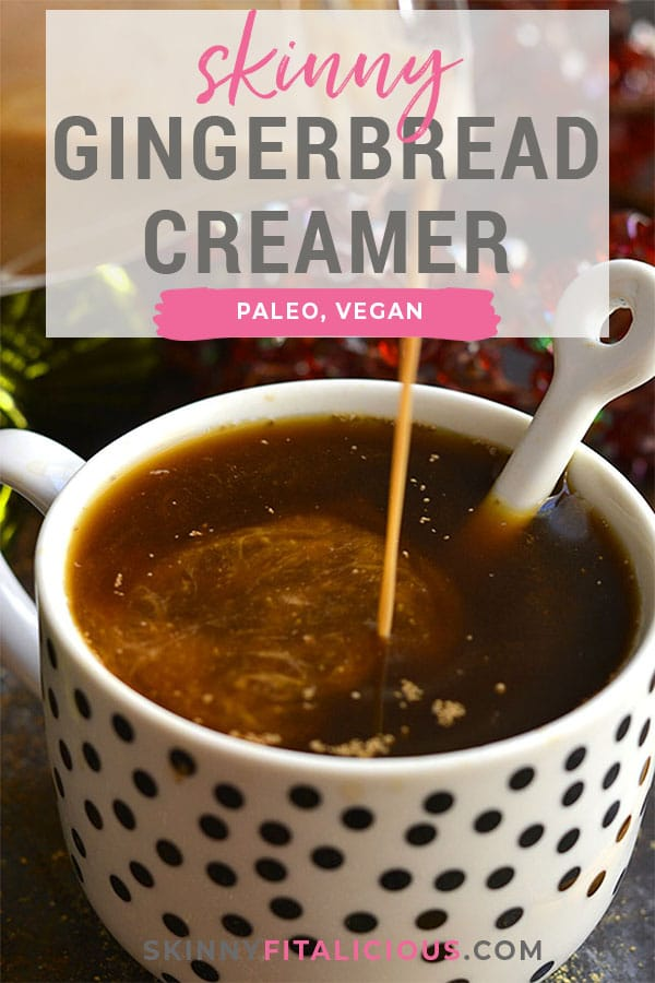 Skinny Gingerbread Coffee Creamer! This vegan coffee creamer recipe makes a decadent, smooth creamer at home! Easy to make on the stove top with simple, dairy free ingredients. Gluten Free + Vegan + Paleo + Low Calorie