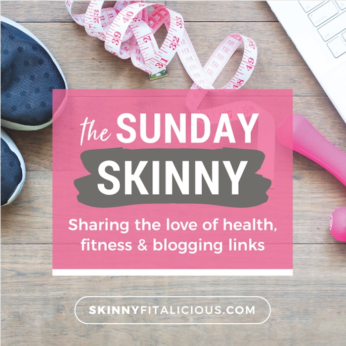 Catch up on your reading with the best health, fitness, food and blogging links you missed around the web this week at the Sunday Skinny!