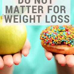 Why Calories Do Not Matter For Weight Loss