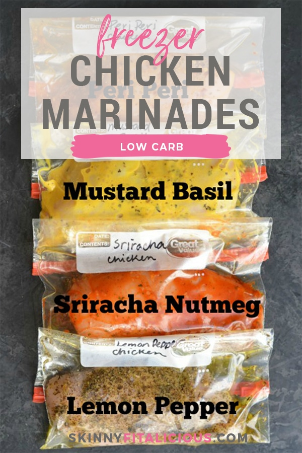 4 Low Carb Chicken Marinades! Freezer friendly and will make your meal planning a breeze. Takes just 10 minutes to prep! These easy freezer chicken marinades are perfect for quick and healthy meals. Low Carb + Paleo + Low Calorie + Gluten Free
