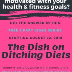 The Dish On Ditching Diets {FREE Video Series}