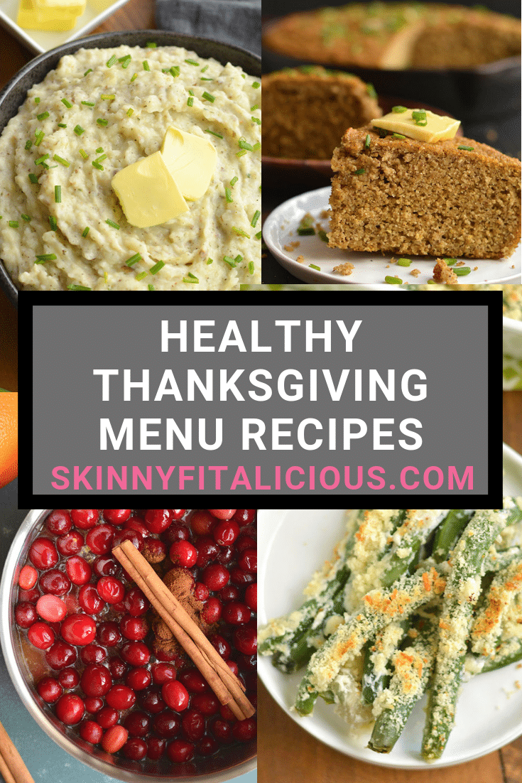 Healthy Thanksgiving Menu Recipes! From breakfast, to appetizers to sides, to compliment your turkey! Gluten free, lower in calories & dairy free too.