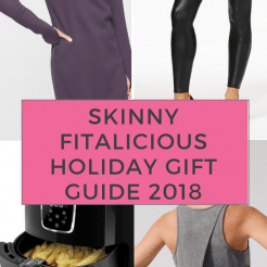 Skinny Fitalicious Gift Guide 2018