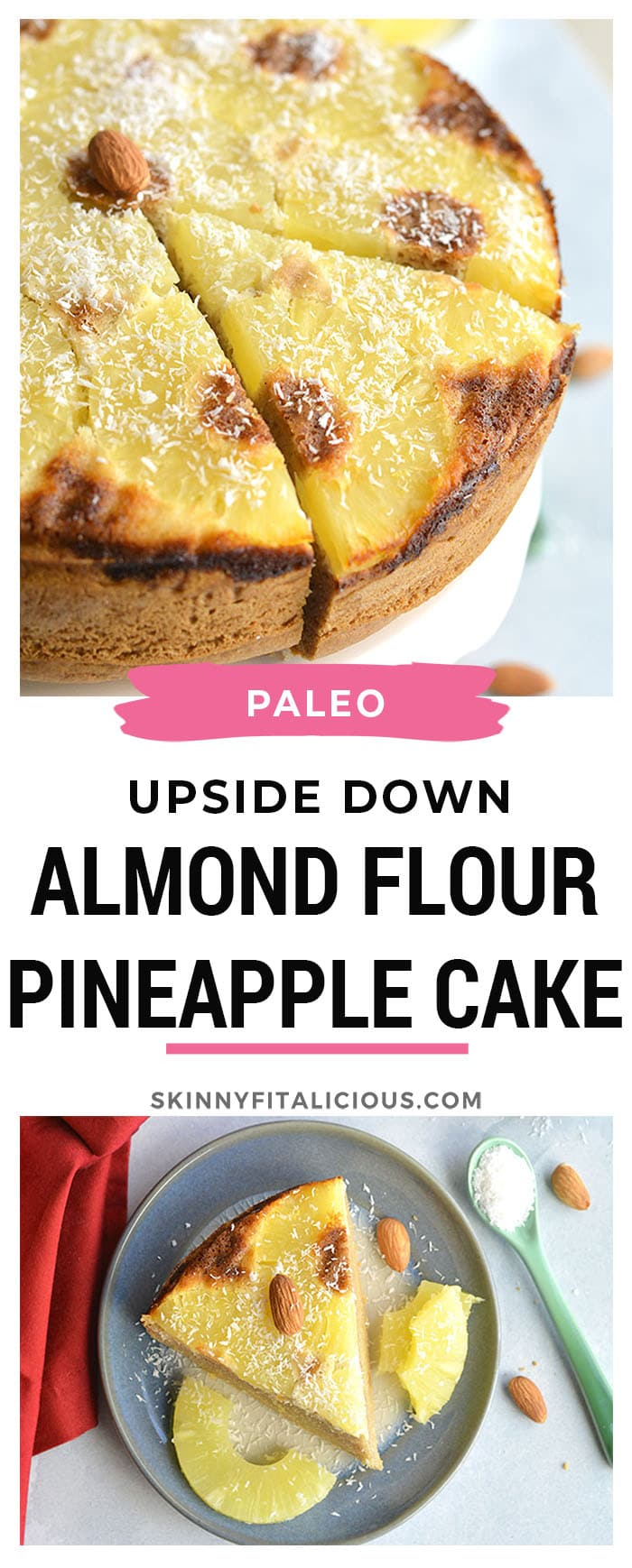 This Almond Flour Upside Down Pineapple Cake is Paleo, dairy-free and simple to make! A pineapple flavored cake that's perfect for any season. Paleo + Gluten Free