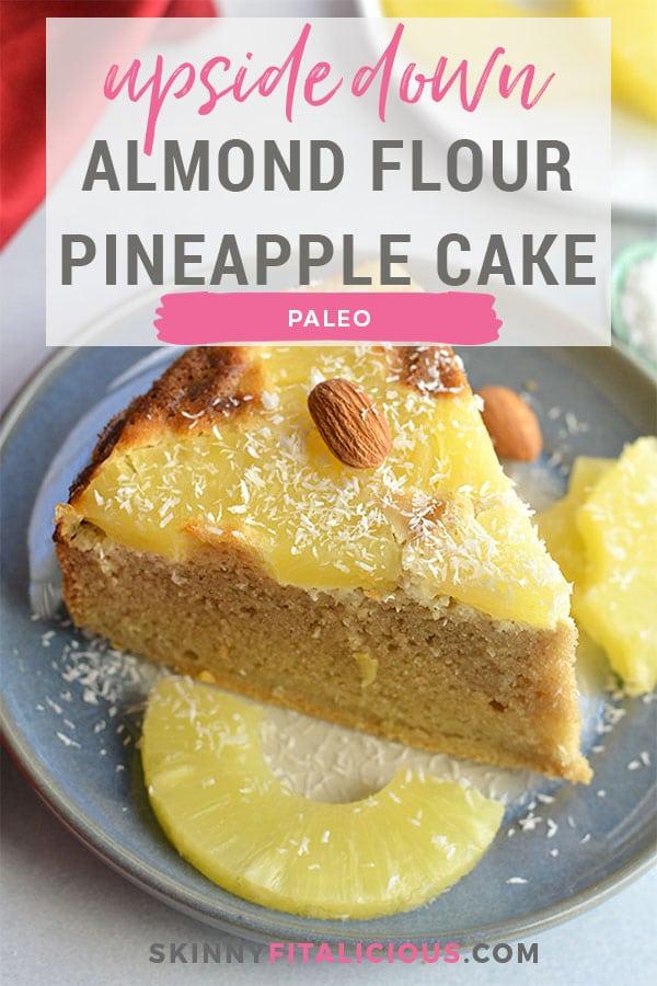 Gluten Free Pineapple Upside Down Cake Coconut Flour