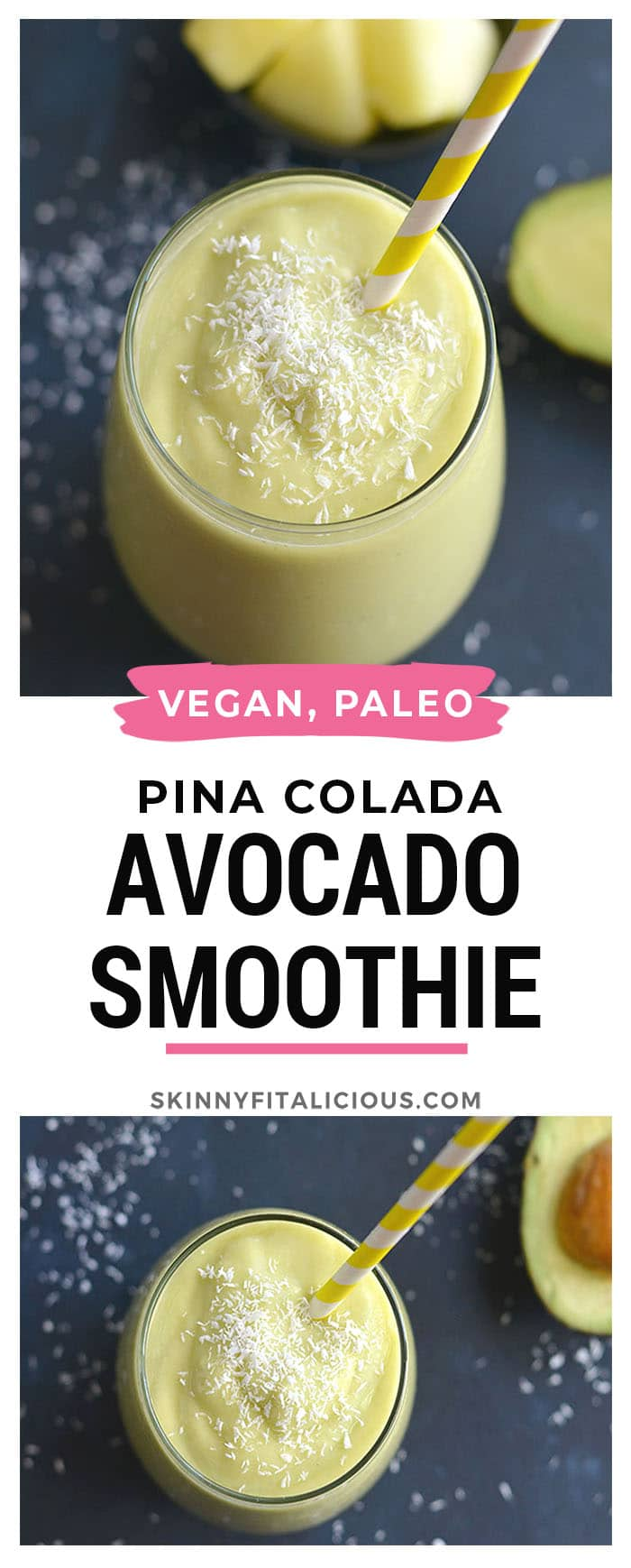 This Piña Colada Avocado Smoothie is a great way to start the day! Packed with fiber, Vitamin C and antioxidants this energizing drink is easy to blend up ahead of time or in the morning. Paleo + Vegan + Gluten Free + Low Calorie