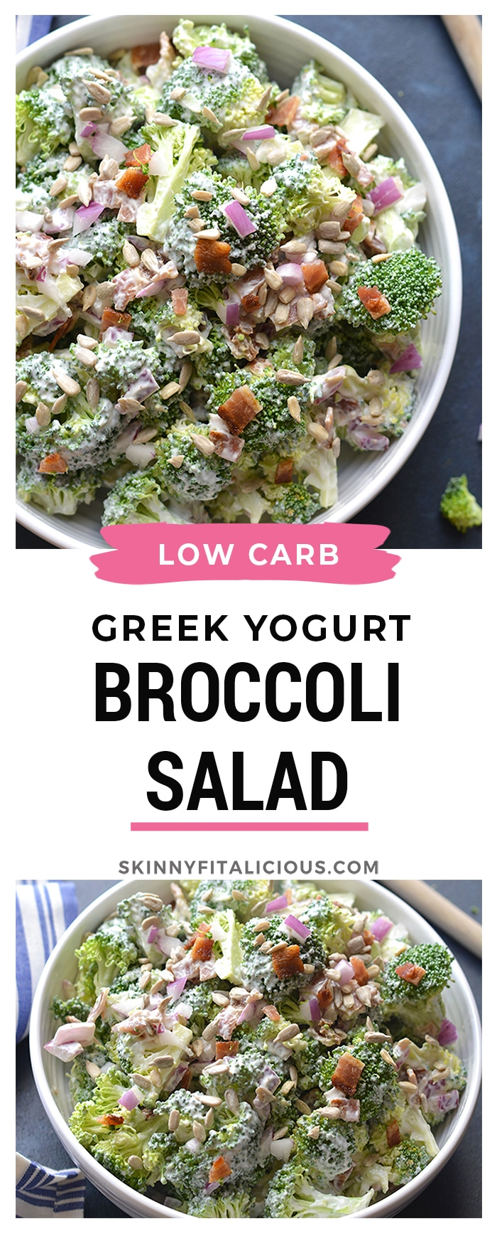 Low Carb Greek Yogurt Broccoli Salad! A deliciously sweet salad with crunchy broccoli, bacon and more! No baking required. Just stir, chill and eat. The perfect warm weather salad that's higher in protein and good for you. Gluten Free + Low Calorie