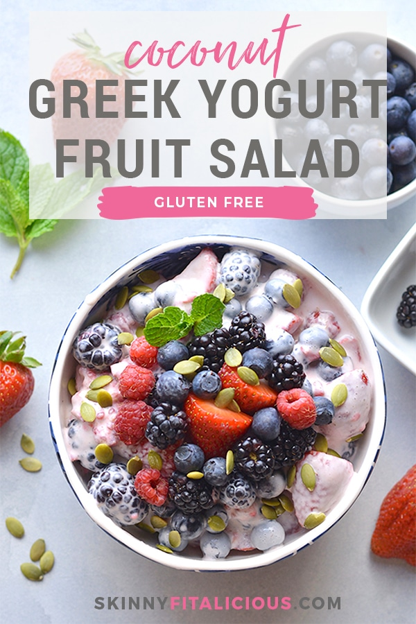 Coconut Greek Yogurt Fruit Salad! Made with fresh fruit, Greek yogurt, vanilla and coconut milk. This salad is a healthier spin on fruit salad. Paleo + Vegan options included. Low Calorie + Gluten Free