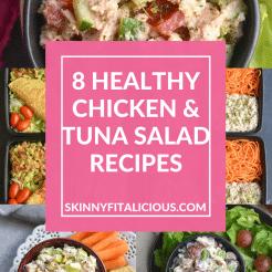 8 Healthy Chicken & Tuna Salad Recipes