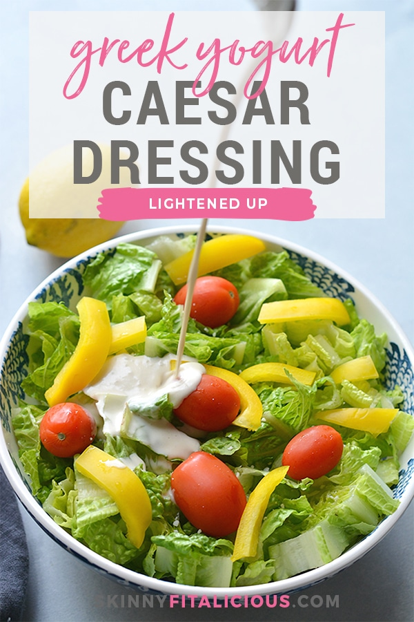 Healthy Greek Yogurt Caesar Dressing! A classic Caesar dressing that's made lighter, gluten free and higher in protein to dress your salads! Gluten Free + Low Calorie