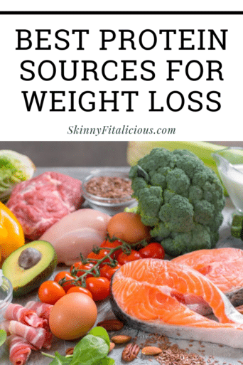When it comes to fat loss, protein is king for reducing hunger and keeping metabolsim high. These are the Best Protein Sources For Losing Weight.