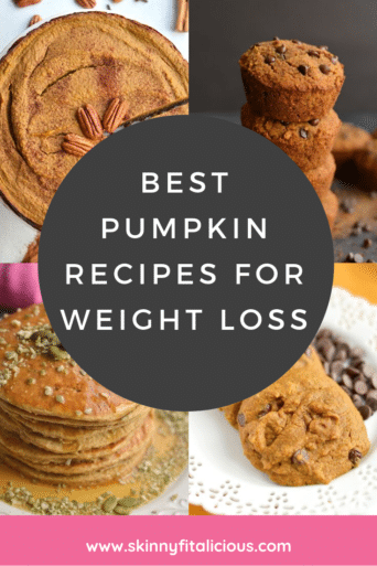 Best pumpkin recipes for weight loss! These recipes are lighter, lower in sugar, made with real food ingredients and delicious!