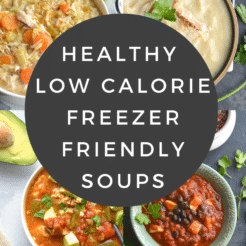 Healthy Freezer Friendly Soup Recipes are low calorie and easy to make! From chili to chicken soup to slow cooker recipes there's something for everyone!