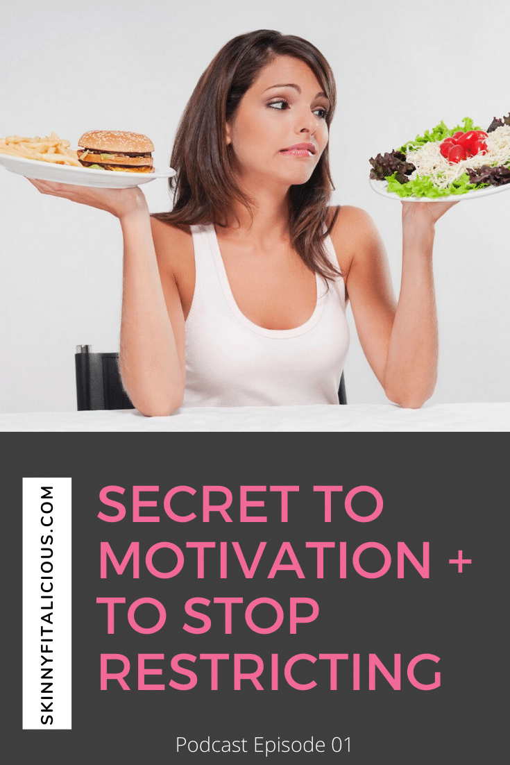 In this Dish On Diets podcast episode, get the secret to motivation for weight loss and will relying on willpower and restricting does not work.