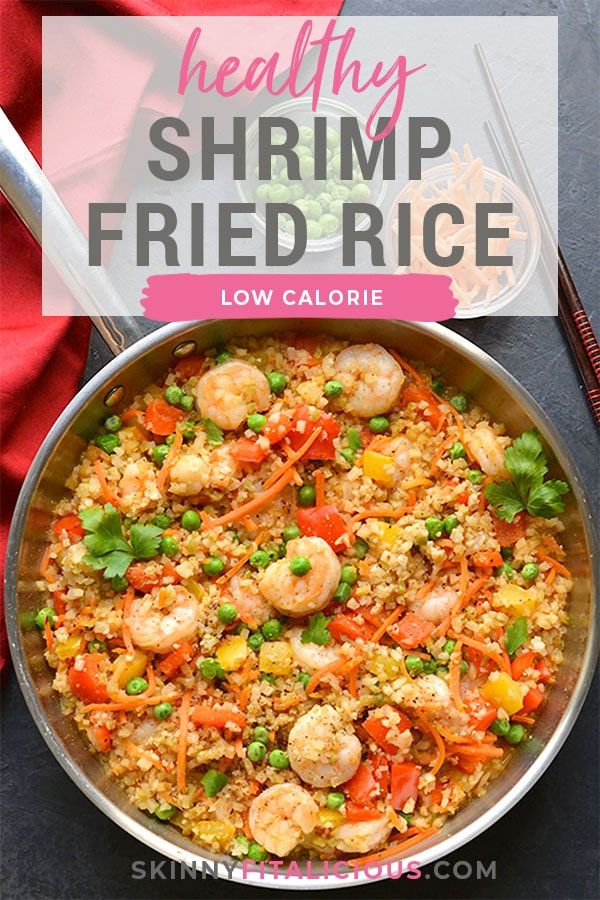 Healthy Shrimp Fried Rice is a veggie packed meal made low carb, low calorie and gluten free. A nutritious and filling meal that's family approved. Low Carb + Low Calorie + Gluten Free