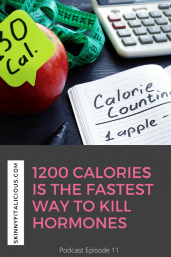 This Dish on Diets Podcast episode explains how 1200 calories is the fastest way to kill hormones for women and why extreme low calorie dieting is dangerous.