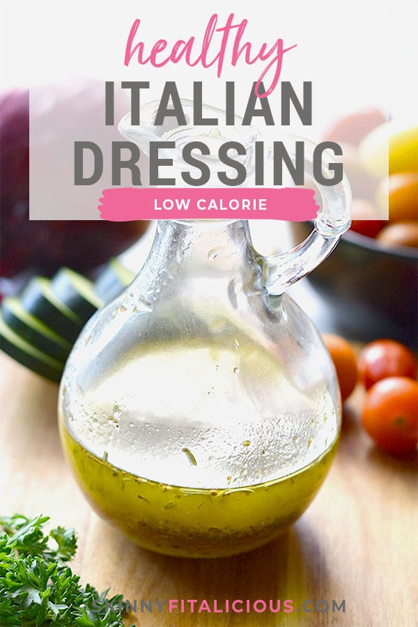 Healthy Italian Dressing is a low calorie, quick and easy salad dressing recipe! Made with Mediterranean ingredients, this healthy dressing is a favorite! Gluten Free + Low Calorie + Low Carb